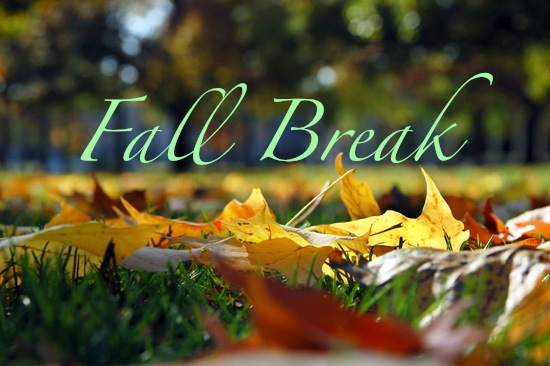 Have a terrific Fall Break